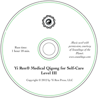 Yi Ren Medical Qigong for Self-Care Level III