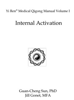 Qigong Manual 1, Internal Activation