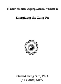Qigong Manual 2, Energizing the Zang Fu